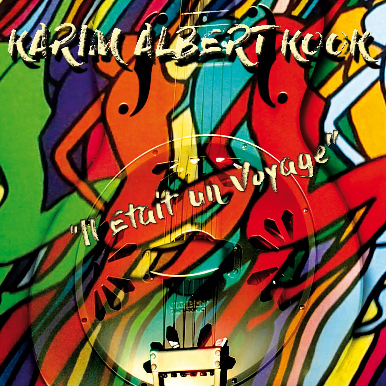 Karim Albert Kook - il-était un voyage-nouvel album