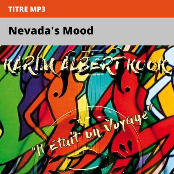 Karim-Albert-Kook---il-était-un-voyage---Nevadas-Mood