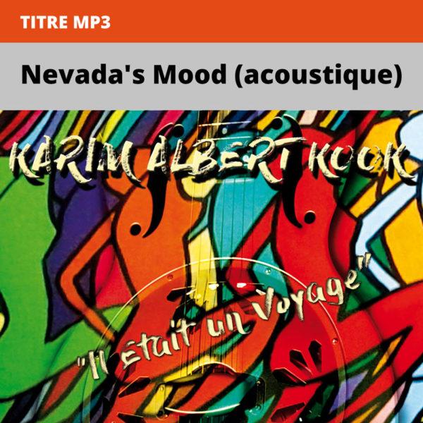 Karim-Albert-Kook---il-était-un-voyage---Nevada's-Mood-(acoustique)
