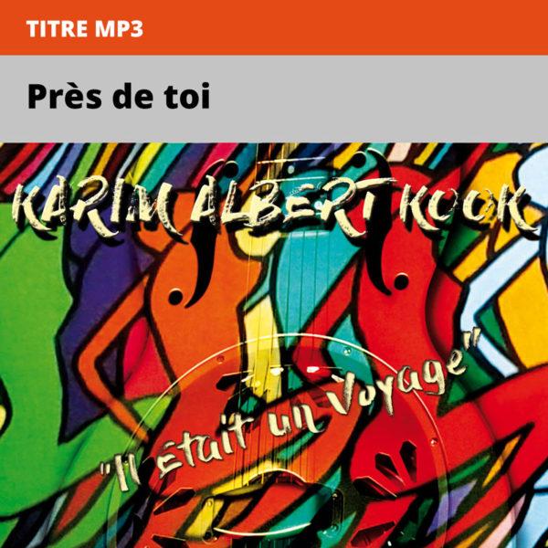 Karim-Albert-Kook---il-était-un-voyage---Près-de-toi